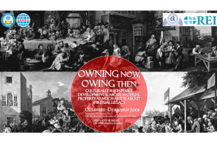 Owning Now, Owing Then. Culturally Sustainable Development Is about Material Property as Much as It Is about Spiritual Legacy